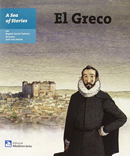 El Greco ( A sea of stories) (Un mar de historias) por Begoña García Carterón