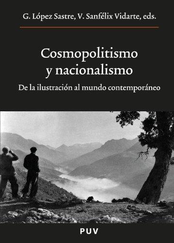 Descargar Libro Cosmopolitismo Y Nacionalismo (Oberta) de Gerardo López Sastre