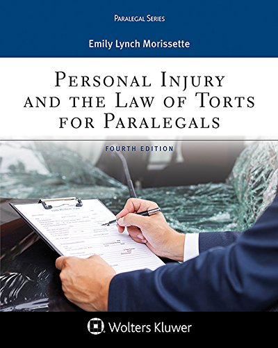 personal-injury-and-the-law-of-torts-for-paralegals-aspen-paralegal
