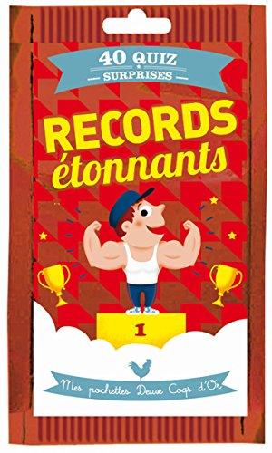 Records étonnants : 40 quiz surprises par Frédéric Bosc, Eric Mathivet