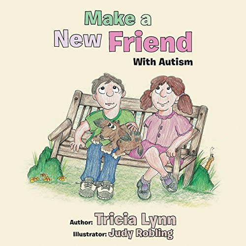 Make a New Friend: With Autism