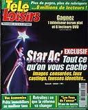 TELE LOISIRS [No 916] du 15/09/2003 - STAR ACADEMY - TOUT CE QU'ON VOUS CACHE - PRETS IMMOBILIERS AU MEILLEUR TAUX - RETRAITES - CE QUE LA REFORME VA CHANGER - LES FEU DE L'AMOUR.