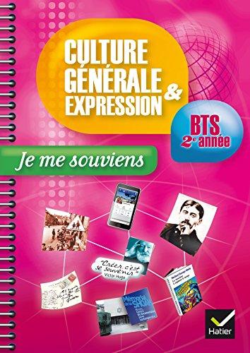 Culture générale et Expression BTS 2ème année éd. 2015 Je me souviens - Cahier de TD