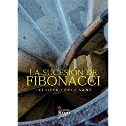 La sucesión de Fibonacci