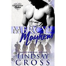 Mercy and Mayhem: Men of Mercy (English Edition)