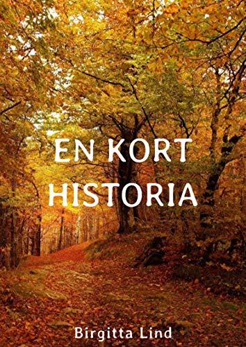 En kort historia (Swedish Edition) por Birgitta  Lind