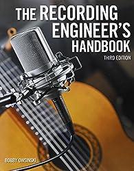 The Recording Engineer's Handbook (3rd Edition)  |  Book