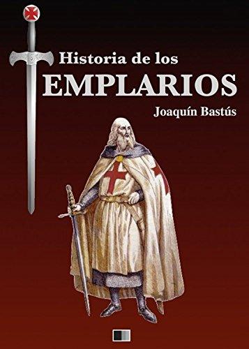 Historia de los Templarios por Joaquín Bastús