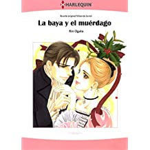 La Baya Y El Muérdago (Harlequin Comics)