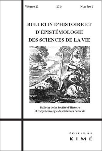 Bulletin d'histoire et d'épistémologie des sciences de la vie, Volume 21 N° 1/2014 :