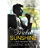 Wicked Sunshine: A Rush Enterprises Novel