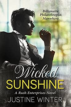 Wicked Sunshine: A Rush Enterprises Novel by [Winter, Justine]