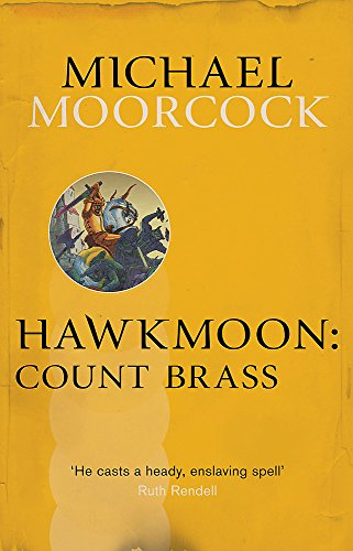 Hawkmoon (Moorcocks Multiverse) por Michael Moorcock