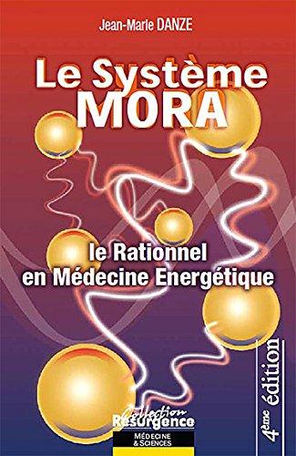 Le système Mora par Jean-Marie Danze