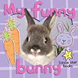 My Funny Bunny. A children's picture book with extra first word pages (English Edition)