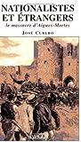 Nationalistes et Etrangers. Le massacre d'Aigues-Mortes (1893)