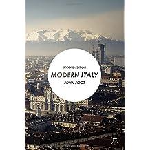 Modern Italy by John Foot (2014-05-21)