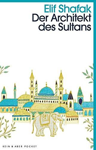 Buchseite und Rezensionen zu 'Der Architekt des Sultans' von Elif Shafak