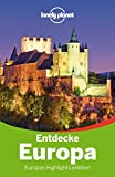 Lonely Planet Reiseführer Entdecke Europa (Lonely Planet Reiseführer Deutsch)