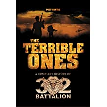 The terrible ones: The complete history of 32 Battalion (two volumes)