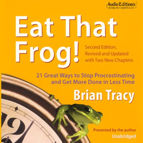 Eat That Frog!  Audiolibri