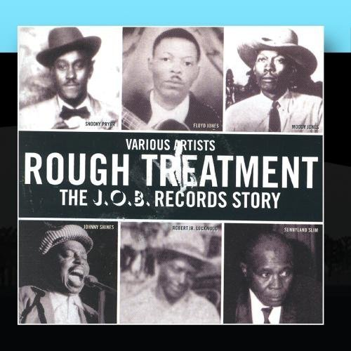 Rough Treatment - The J.O.B. Records Story Vol. 2 by Various Artists