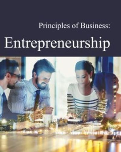 Principles of Business: Entrepreneurship