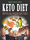 KETO DIET: How on lose 7 Pounds done 7 days