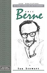 Eric Berne (Key Figures in Counselling and Psychotherapy series) by Ian Stewart (1992-04-29)