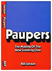 Paupers: The Making of the New Claiming Class