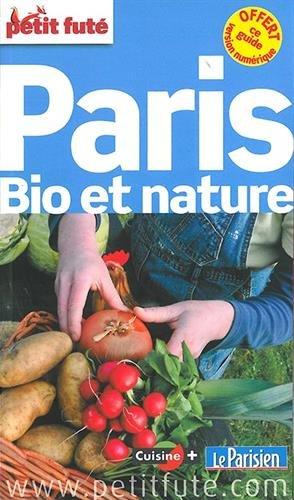 Guide Paris Bio et Nature 2014 Petit Futé