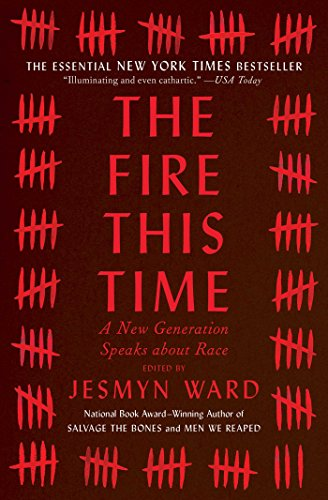 The Fire This Time: A New Generation Speaks about Race (English Edition)