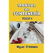 Manual de fontanería: Tomo 1