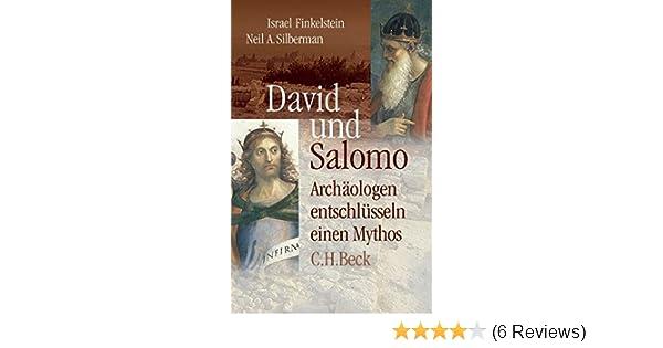 david und salomo archologen entschlsseln einen mythos amazonde israel finkelstein neil asher silberman rita seu bcher - Knig David Lebenslauf