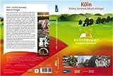 Köln - Kirch, Karneval, Kölsch, Klüngel - Bilderbuch Nordrhein-Westfalen [Alemania] [DVD]