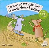 LA SOURIS DES VILLES ET LA SOURIS DES CHAMPS + CD