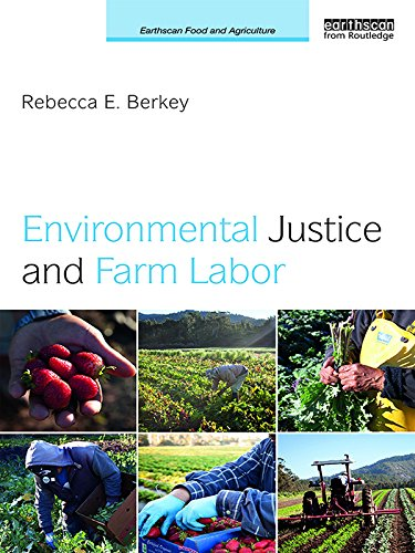 environmental-justice-and-farm-labor-earthscan-food-and-agriculture