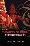Theatres of India: A Concise Companion