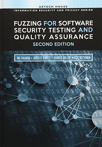 Fuzzing for Software Security Testing and Quality Assurance por Ari Takanen