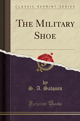 The Military Shoe (Classic Reprint)