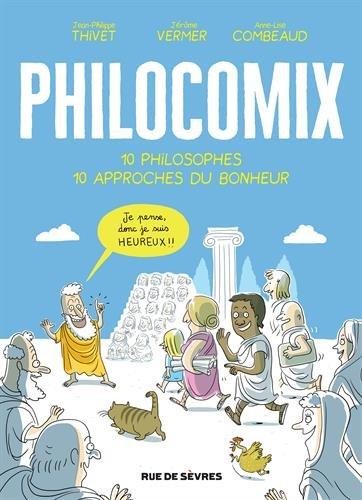 Philocomix (10 Philosophes, 10 Approches du Bonheur)