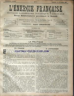 ENERGIE FRANCAISE (L') [No 7] du 18/02/1905 - LA POLITIQUE EN FRANCE ET A L'ETRANGER -LITTERATURE PAR BOURDEAUX -M. SOUVORINE SUR LA CRISE RUSSE -MARIEE TROP JEUNE - SAYNETE PAR DRAULT -LA PROPRIETE PAYSANNE PAR DE CONTENSION -LA FRANC-MACONNERIE PAR PRACHE -TOURTERELLE PAR BOULE -LE MOUVEMENT SOCIAL PAR SAINT-LEON -LES SPORTS PAR RECOPE - ANDRE - LE HON -