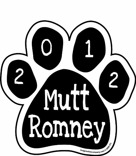 Imagine This! Mutt Romney Pfote Auto-Magnet, 5–1/2von 5–1/2 (Mutt-aufkleber)
