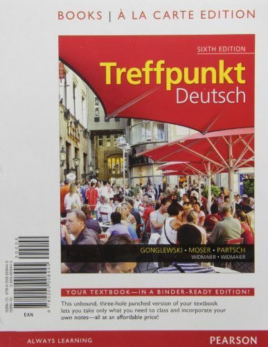 Treffpunkt Deutsch: Grundstufe, Books a la Carte Edition (6th Edition) by Margaret T. Gonglewski (2012-02-26)