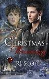 The Christmas Throwaway by RJ Scott (2013-03-08)