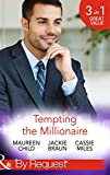 Tempting the Millionaire: An Officer and a Millionaire / Marrying the Manhattan Millionaire / Mysterious Millionaire (Man of the Month, Book 84) (Mills & Boon by Request)