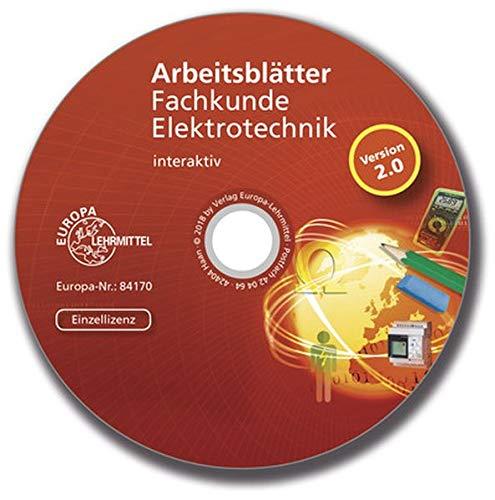 Arbeitsblätter Fachkunde Elektrotechnik - interaktiv: CD, Einzellizenz 2.0 -