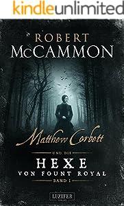 MATTHEW CORBETT und die Hexe von Fount Royal (Band 1): Roman
