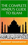 #8: The Complete Hindu's Guide to Islam (Complete Hindu's Guides Book 1)