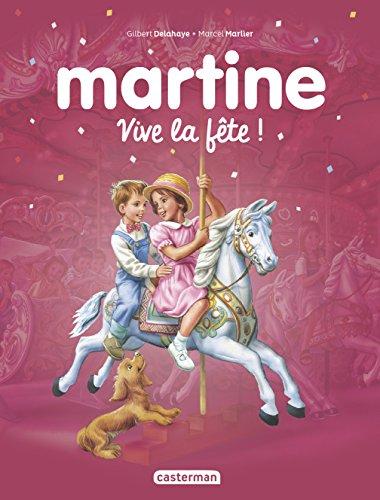 Martine : C'est la fte !